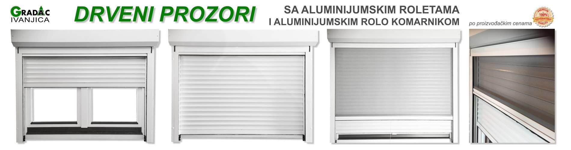 Drveni prozori sa aluminijumskim roletama